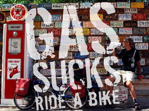 Gas Sucks...Ride A Bike